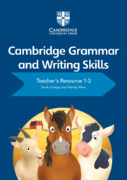 Cambridge Grammar and Writing Skills Teacher's Resource with Cambridge Elevate 1–3 By Sarah Lindsay, Wendy Wren