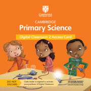 Cambridge Primary Science Digital Classroom 2 Access Card By Jon Board, Alan Cross, Tutors24