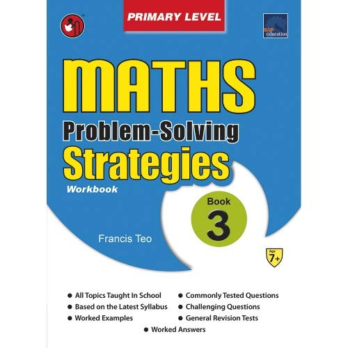 SAP Maths Problem Solving Strategies Primary Level BOOK 3 By Francis Teo